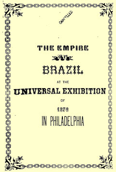 "Capa do livro ""The Empire of Brazil at the Universal Exhibition of 1876 in Philadelphia"""