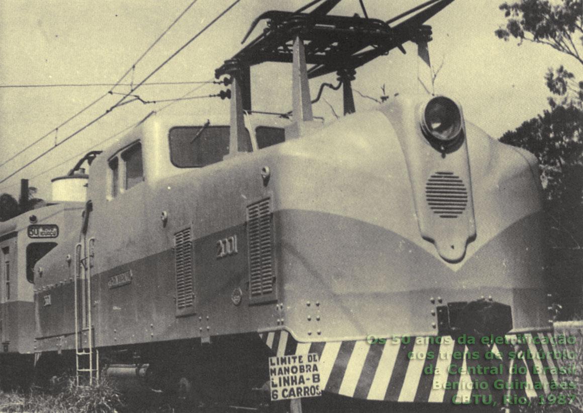 """Em 1939, engenheiros da 5ª Divisão Eletrotécnica da Central do Brasil construíram nas oficinas de Deodoro uma locomotiva elétrica -- a 2001 apelidada de """"Ferro de Engomar"""". Por muitos anos prestou bons serviços à ferrovia"""